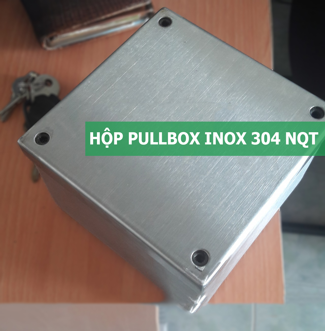 HỘP PULLBOX INOX 304 250X250X100 MM